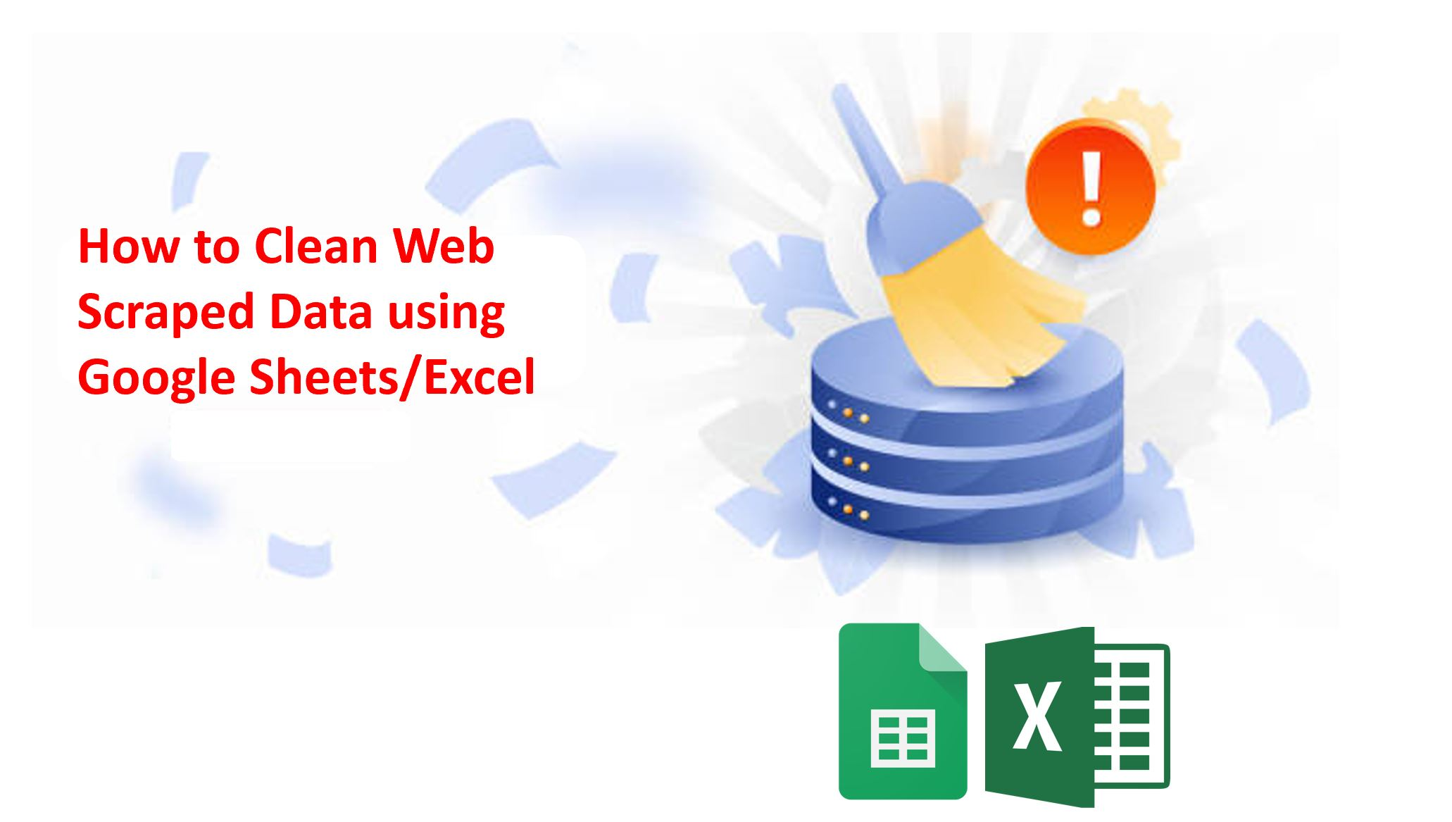how to clean web-scraped data for analysis using excel or google sheets