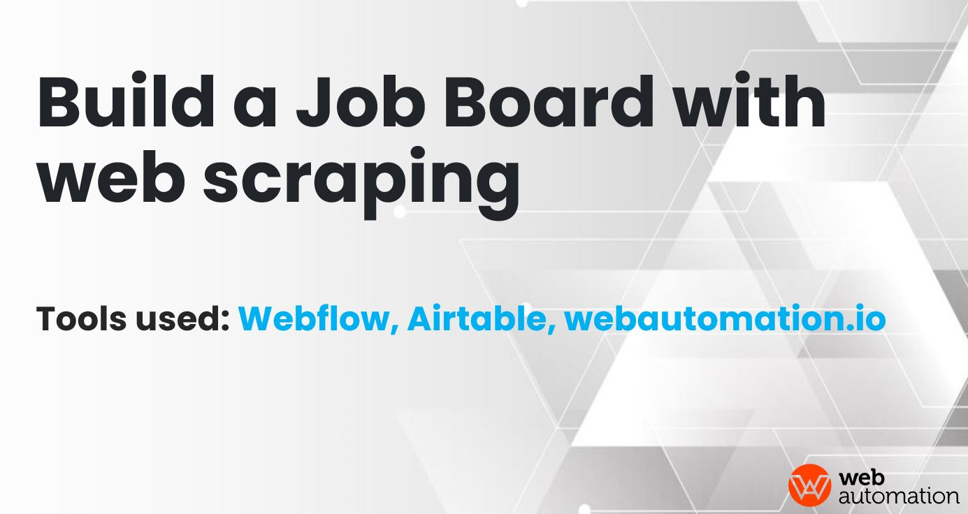step by step guide to building a job board using web scraping
